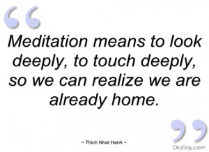 meditation-means-to-look-deeply-thich-nhat-hanh.jpg