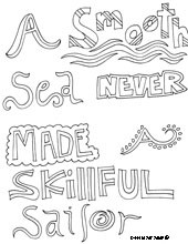 smooth sea never made a skillful sailor.