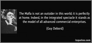 The Mafia is not an outsider in this world; it is perfectly at home ...