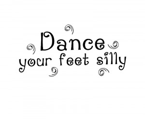 Wall Decal Art Sticker Quote Vinyl Dance Your Feet Silly Dancing Girl ...