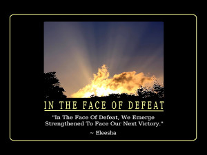109_In_The_Face_Of_Defeat_AR_92_pg03_600x480_Eleesha_Inspiration_Quote ...