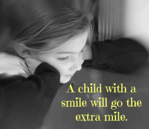 Inspirational Sayings for Preschool: A Child with a Smile will go the ...