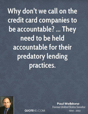 Why don't we call on the credit card companies to be accountable ...