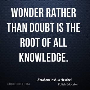 Abraham Joshua Heschel Inspirational Quotes
