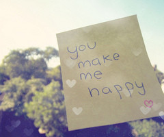 You Make me happy / Imagens Fofas para Tumblr, We Heart it, etc