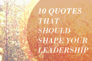 ... _19_Pastors_10_Quotes_that_Should_Shape_Your_Leadership_865344847.jpg