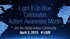 ... Autism Awareness Day with special quotes April 2, 2015. Autism Speaks