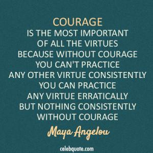 maya angelou courage quote