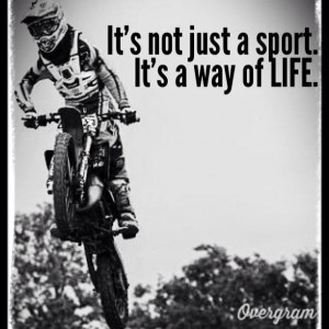 Motocross Sayings Motocross sayings & quotes on