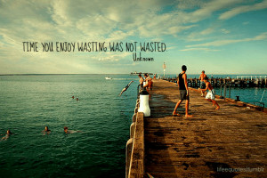 Motivational Wallpaper with Quote on Joy: Time you enjoyed wasting