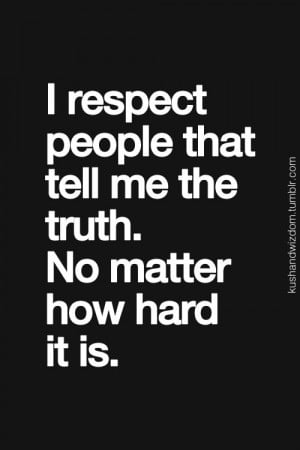 truth.-- yup! and especially those who do it, without throwing insults ...