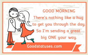 Inspiring Monday Quotes and Statuses - Get a hug through the day