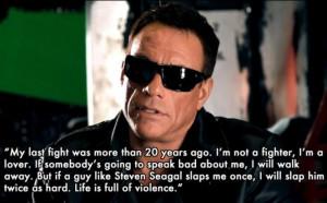 Jean Claude Van Damme Quotes.