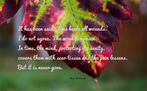 It has been said, 'time heals all wounds.'.... quote wallpaper