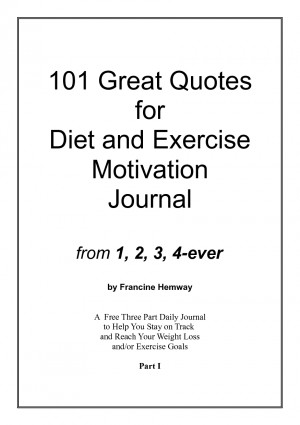 101 Great Quotes for Diet and Exercise Motivation Journal by ...