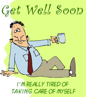 get well soon6 Humorous Get Well Sayings