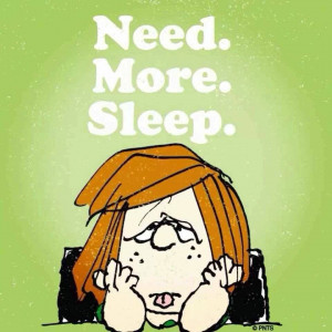 Need More Sleep