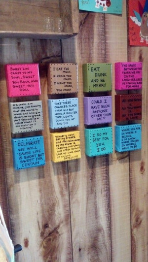 DMB song quotes...maybe on wood blocks?