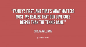 quote-Serena-Williams-familys-first-and-thats-what-matters-most-36322 ...