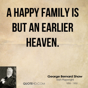Happy Family Quotes A happy family is but an