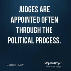 stephen-breyer-stephen-breyer-judges-are-appointed-often-through-the ...