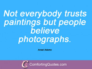 17 Quotes And Sayings By Ansel Adams