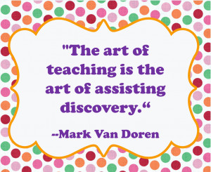 Art of Teaching Quote