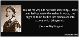 You ask me why I do not write something... I think one's feelings ...