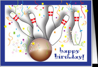 Birthday / To Bowling Fan, ball, pins card - Product #871084
