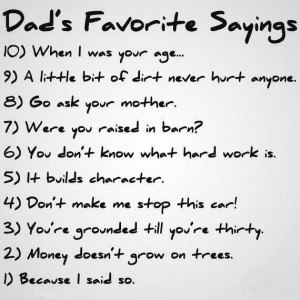 Dad's favorite sayings
