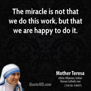 Happy At Work Quotes Mother teresa work quotes