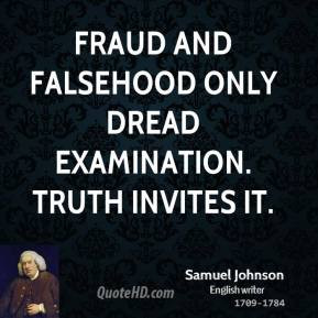 samuel-johnson-quote-fraud-and-falsehood-only-dread-examination-truth ...