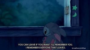 leave, lilo and stitch, quote, remember, sad