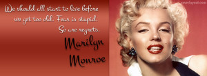 Marilyn Monroe Quote Fear Stupid Are Regrets Facebook Cover