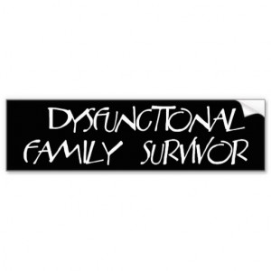 Dysfunctional Family Bumper Stickers