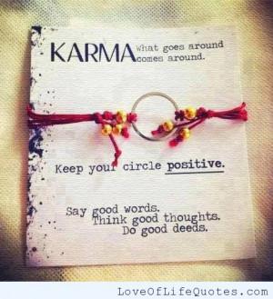 Karma – What goes around comes around