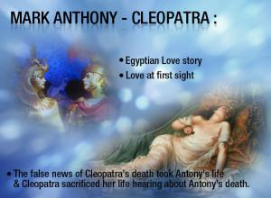 It was Love at First-sight, Mark Antony & Cleopatra a' Tragic Love ...