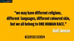 QUOTES-HD-WALLPAPER-INSPIRING-QUOTES-Kofi-Annan-Quote-ONE-HUMAN-RACE ...
