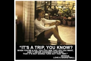 Basketball problems. Quote from the movie