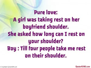 Quotes For Your Boyfriend On your shoulder?