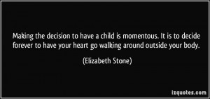 More Elizabeth Stone Quotes