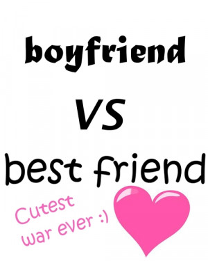 best friend boyfriend quotes
