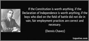 If the Constitution is worth anything, if the Declaration of ...