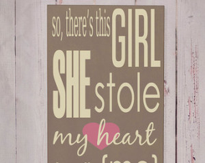 She Stole My Heart - Wooden Sign - Typography Word Art - Your Choice ...
