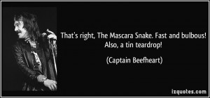 More Captain Beefheart Quotes