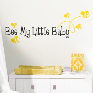 Home » Quotes » Bee My Little Baby - Quote - Wall Decals