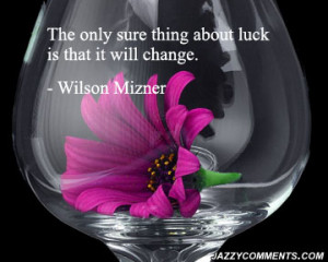 Luck quotes, luck quotes and sayings, luck quote