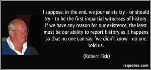 More Robert Fisk Quotes