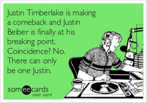 justin bieber and justin timberlake funny quotes