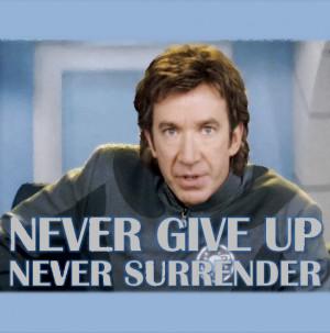 Bak kata Captain Nesmith dalam filem Galaxy Quest